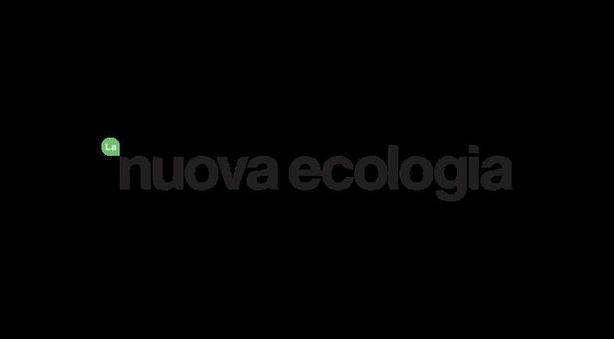 La Nuova Ecologia parla di noi